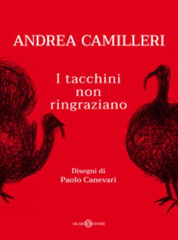 I tacchini non ringraziano - Andrea Camilleri |