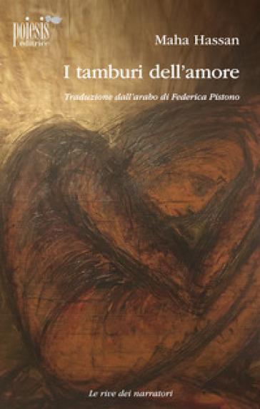 I tamburi dell'amore - Maha Hassan | Kritjur.org