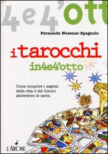 I tarocchi - Fernanda Nosenzo Spagnolo | Ericsfund.org