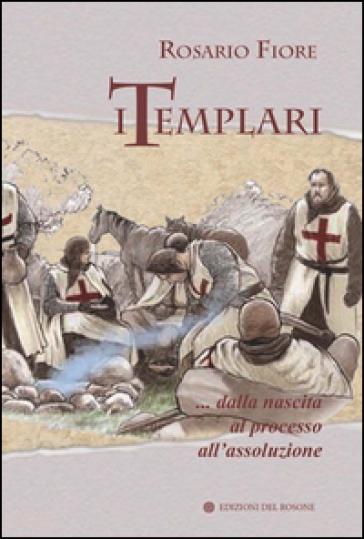 I templari - Rosario Fiore | Kritjur.org