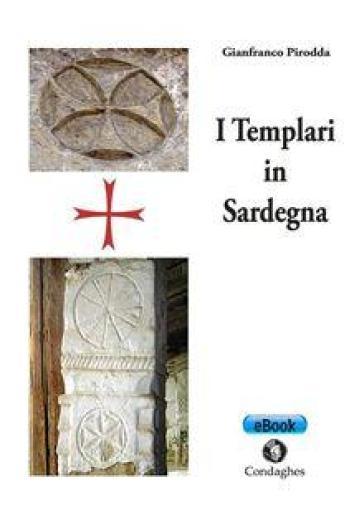 I templari in Sardegna - Gianfranco Pirodda   Kritjur.org