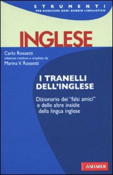 I tranelli dell'inglese - Carlo Rossetti |
