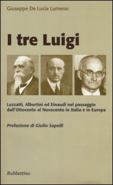 I tre Luigi - Giuseppe De Lucia Lumeno |