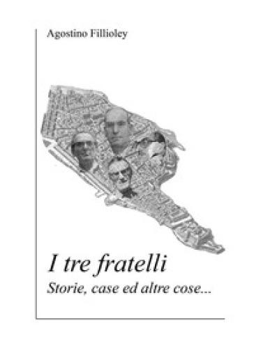 I tre fratelli - Agostino Fillioley   Kritjur.org