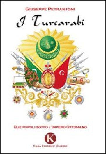 I turcarabi - Giuseppe Petrantoni |