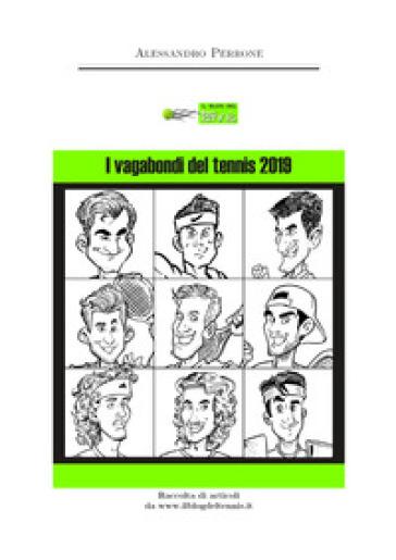 I vagabondi del tennis 2019 - Alessandro Perrone  