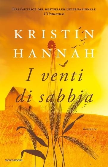 Risultato immagini per I venti di sabbia Autore: Kristin Hannah