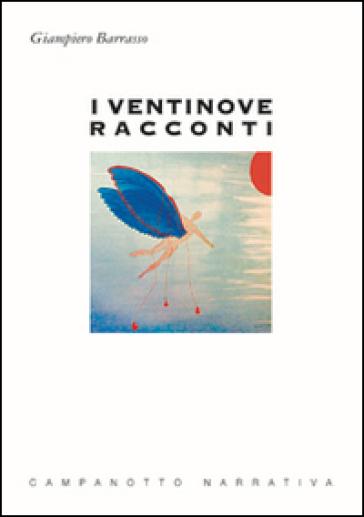 I ventinove racconti - Giampiero Barrasso   Kritjur.org
