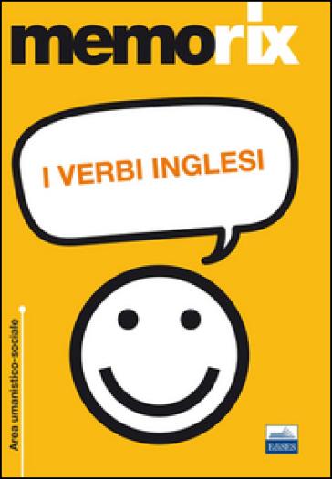 I verbi inglesi - Francesco Fraioli |