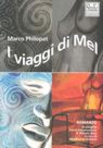 I viaggi di Mel - Marco Philopat pdf epub