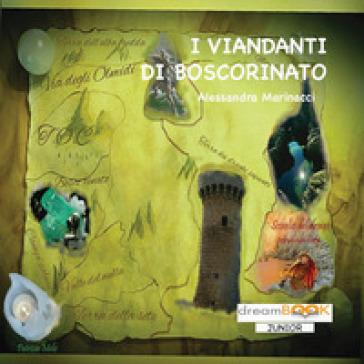 I viandanti di Boscorinato - Alessandra Marinacci pdf epub