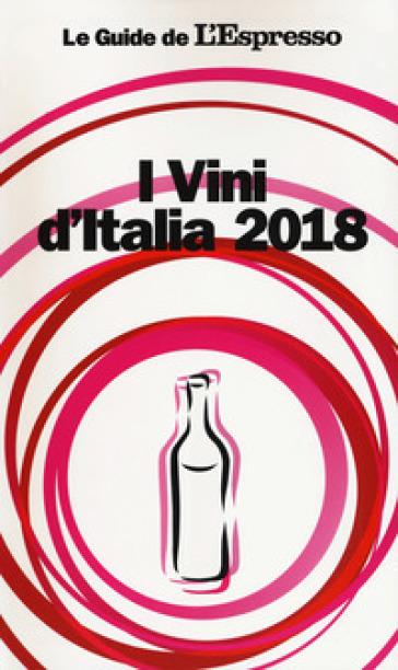 I vini d'Italia 2018 - A. Grignaffini | Ericsfund.org