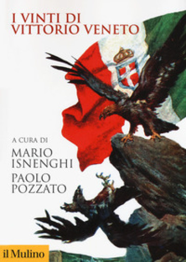 I vinti di Vittorio Veneto - Mario Isnenghi  