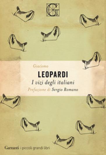 I vizi degli italiani - Giacomo Leopardi | Rochesterscifianimecon.com