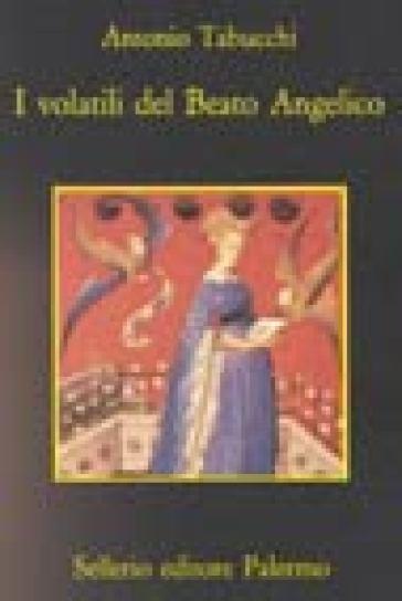 I volatili del Beato Angelico - Antonio Tabucchi pdf epub