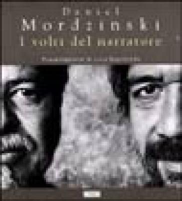I volti del narratore - Daniel Mordzinski | Jonathanterrington.com