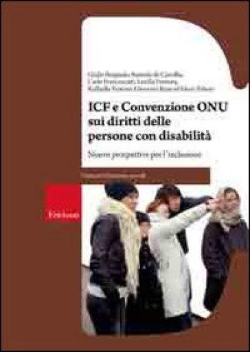 ICF e Convenzione Onu sui diritti delle persone con disabilità. Nuove prospettive per l'inclusione