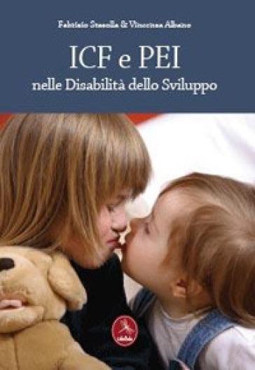 ICF e PEI nelle disabilità dello sviluppo - Fabrizio Stasolla | Rochesterscifianimecon.com