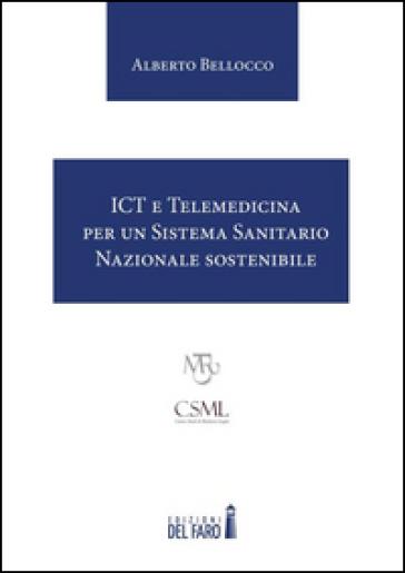 ICT e Telemedicina per un Sistema Sanitario Nazionale sostenibile - Alberto Bellocco |