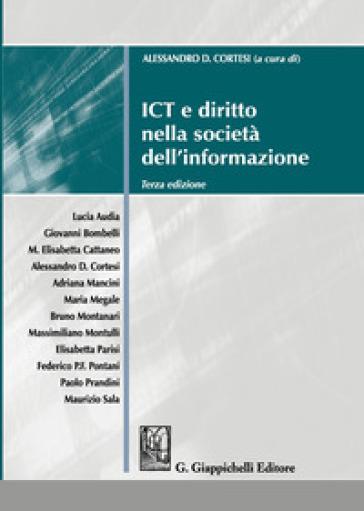 ICT e diritto nella società dell'informazione - A. Cortesi |