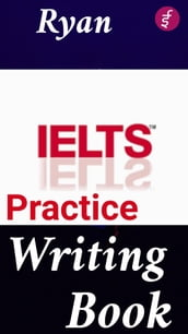 IELTS Practice Writing Book