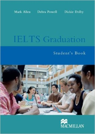 IELTS graduation. Student's book. Per le Scuole superiori