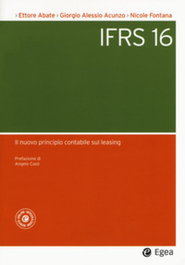 L'IFRS 16. Il nuovo principio contabile sul leasing