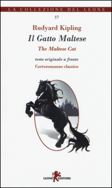 II Gatto Maltese. Testo inglese a fronte - Joseph Rudyard Kipling |