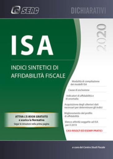 ISA 2020. Indici sintetici di affidabilità fiscale - Centro Studi Fiscali Seac   Thecosgala.com