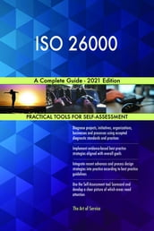 ISO 26000 A Complete Guide - 2021 Edition