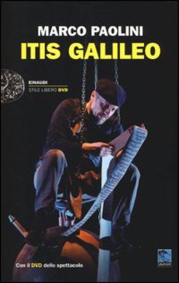 ITIS Galileo. Con DVD - Marco Paolini  