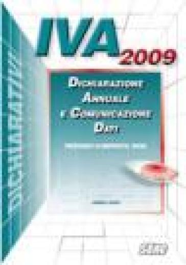 IVA/2009 - Dichiarazione annuale e comunicazione dati. Periodo imposta 2008