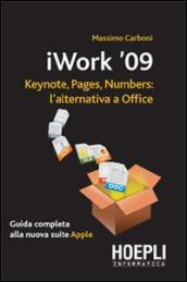 IWork 2009. Keynote, pages, numbers: l