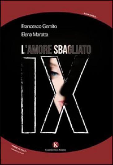 IX. L'amore sbagliato - Elena Marotta   Kritjur.org
