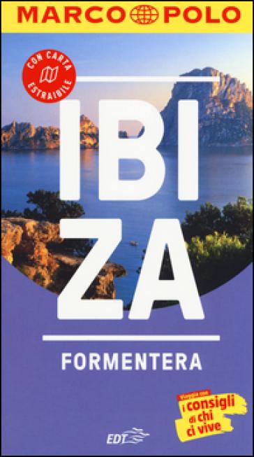 Ibiza e Formentera. Con atlante stradale - Andreas Drouve  