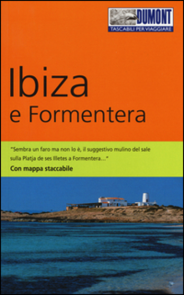 Ibiza e Formentera. Con mappa - Patrick Krause |