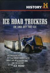 Ice road truckers:on and off the ice