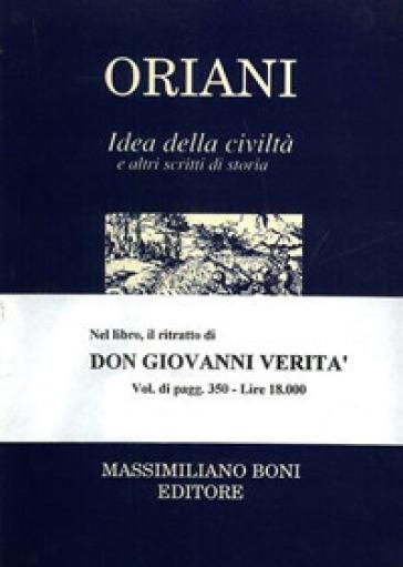 Idea della civiltà ed altri scritti di storia - Alfredo Oriani | Kritjur.org