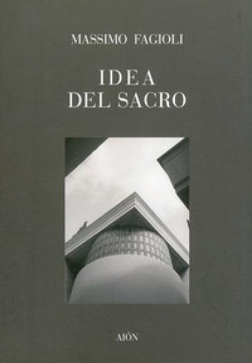 Idea del sacro - Massimo Fagioli |
