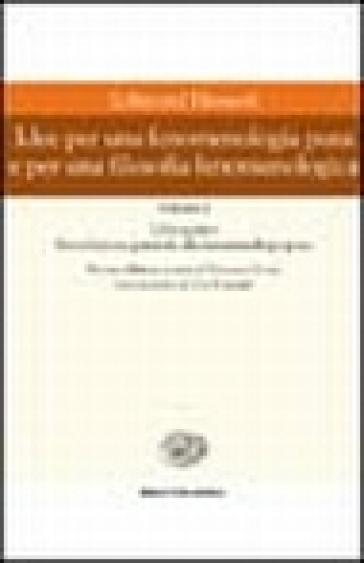 Idee per una fenomenologia pura e per una filosofia fenomenologica. Vol. 1 - Edmund Husserl |