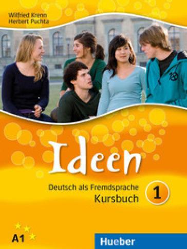 Ideen. Arbeitsbuch. Per le Scuole superiori. Con CD Audio. Con CD-ROM. Con espansione online. 1. - Wilfried Krenn   Rochesterscifianimecon.com