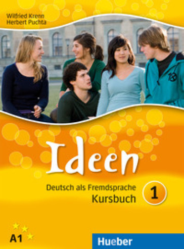 Ideen. Kursbuch-Arbeitsbuch. Per le Scuole superiori. Con CD Audio. Con CD-ROM. Con espansione online. 1. - Puchta |