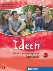 Ideen. Kursbuch. Per le Scuole superiori. Con CD Audio. Con CD-ROM. 3.