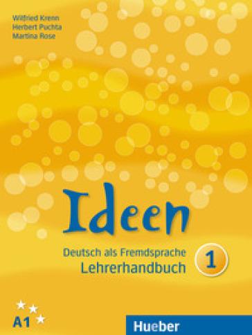 Ideen. Per le Scuole superiori. Con espansione online. 1: Lehrerhandbuch -  pdf epub