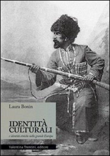 Identità culturali e identità etniche nella grande Europa - Laura Bonin  
