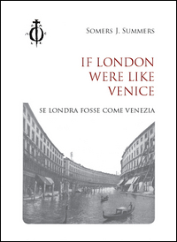 If London were like Venice-Se Londra fosse come Venezia