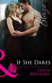 If She Dares (Mills & Boon Blaze)
