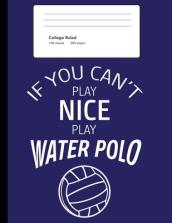 If You Can t Play Nice Play Water Polo
