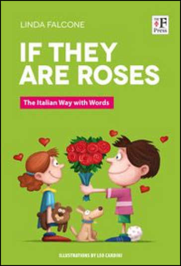 If they are roses. The italian way with words