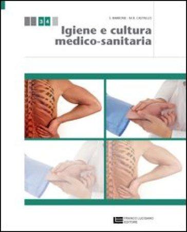 Igiene e cultura medico-sanitaria. Per le Scuole superiori. Con espansione online - Sandro Barbone  